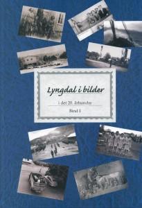 Lyngdal i bilder- bind 1