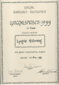 Lyngdal Historielag fikk i 1999 Lyngdal kommunes kulturpris.